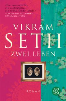 Vikram Seth Zwei Leben